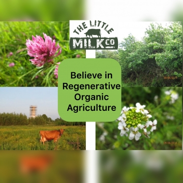 The Little Milk Company believe in Regenerative Organic Agriculture with Organic Principles, GLAS, I